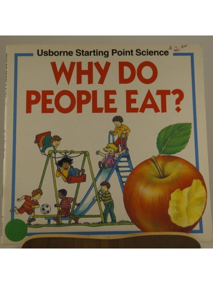 Usborne Starting Point Science: Why Do People Eat?