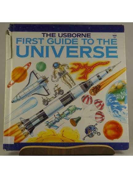 The Usborne First Guide to the Universe