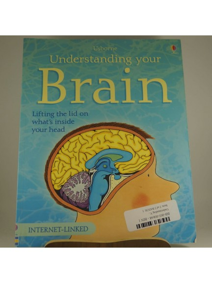 Usborne Understanding Your Brain: Lifting the Lid On What's Inside Your Head