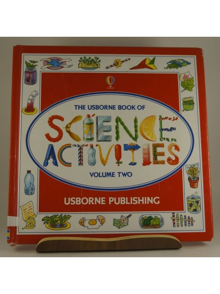 The Usborne Book of Science Activities Volume Two