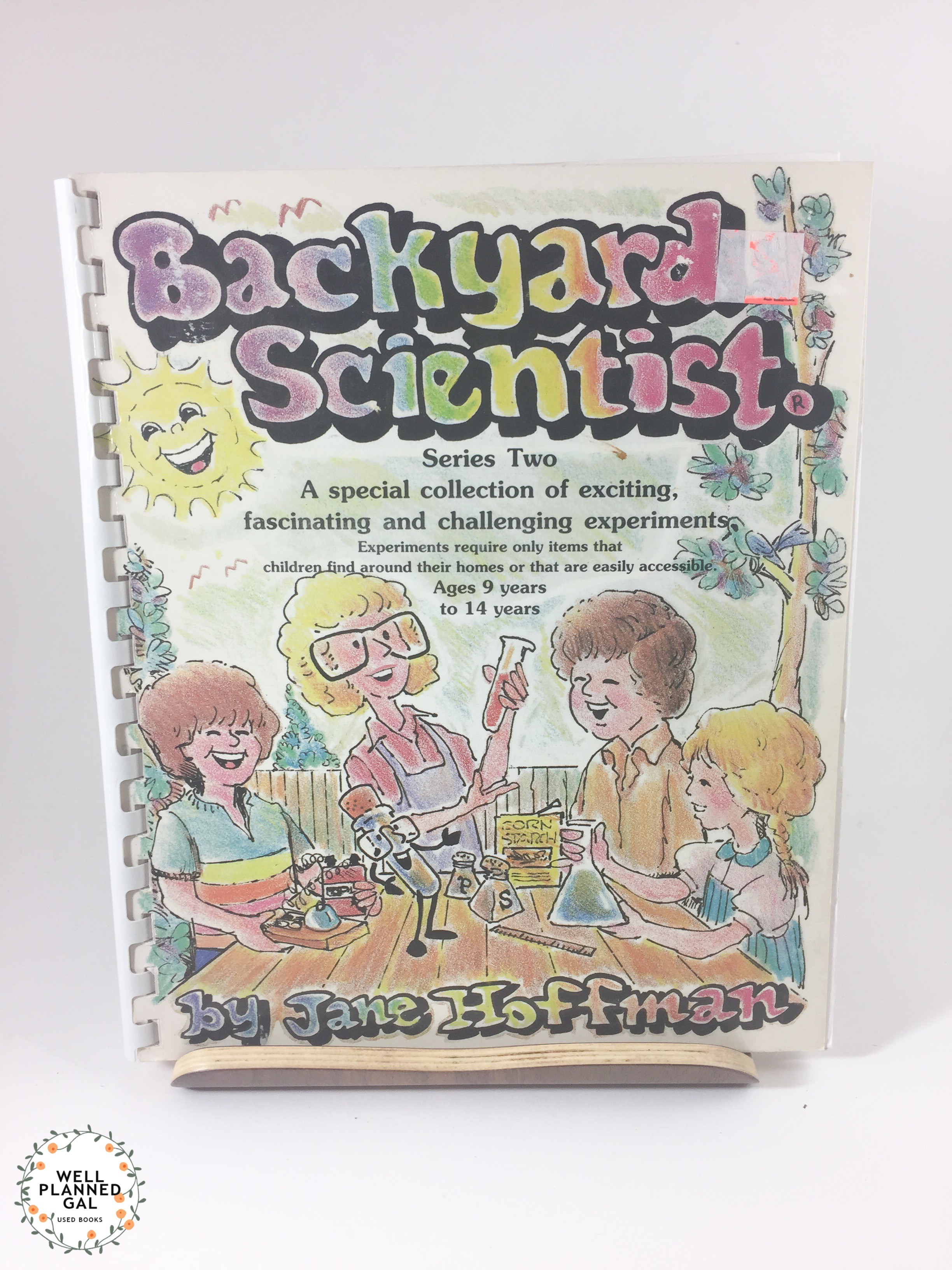 Backyard Scientist Series backyard scientist series 2: ages 9-14